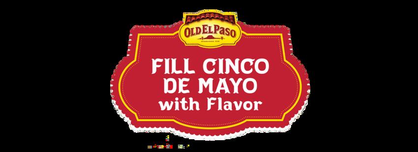 Fill Cinco de Mayo with Flavor