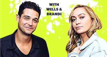 your favorite thing with wells and brandi