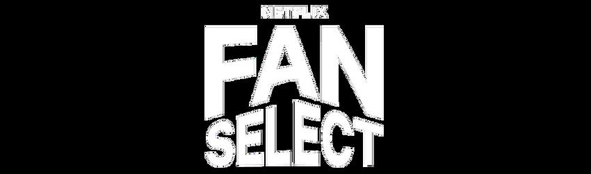 Netflix Fan Select
